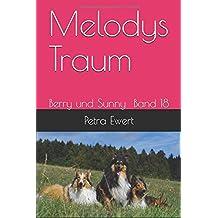 Melodys Traum (Berry und Sunny, Band 18)
