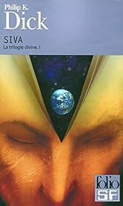 "Afficher ""La trilogie divine n° 1 SIVA"""