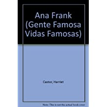 Ana Frank (Gente Famosa Vidas Famosas)