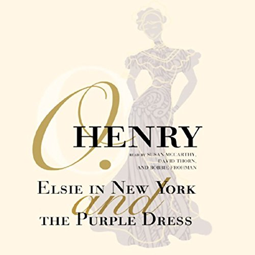 Elsie in New York and The Purple Dress  Audiolibri