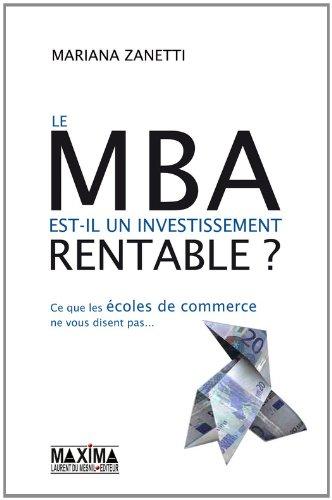 Le MBA est-il un investissement rentable ? ce que les écoles de commerces ne vous disent pas