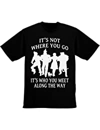 It's Not Where You Go, It's Who You Meet Along The Way Men's T-Shirt
