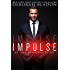 IMPULSE: Companion to The PULSE Series (English Edition)