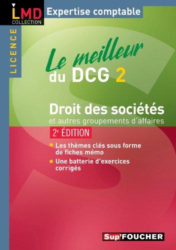 Le meilleur du DCG 2 - Droit des sociétés 2e édition