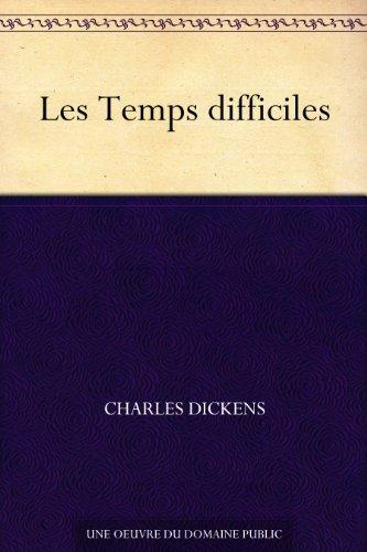 Couverture du livre Les Temps difficiles
