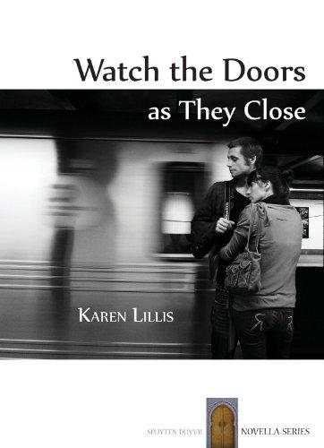 Watch the Doors as They Close (Spuyten Duyvil Novella segunda mano  Se entrega en toda España