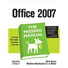 Office 2007: The Missing Manual: The Missing Manual