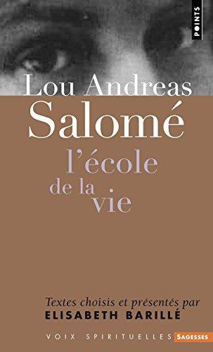 Lou Andreas-Salomé. L'école de la vie