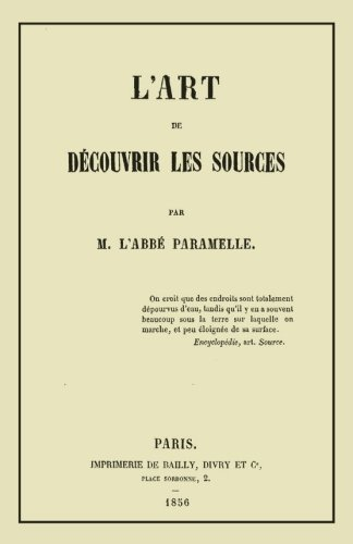 L'Art de Decouvrir les Sources: La Geognosie par Jean-Baptiste Paramelle