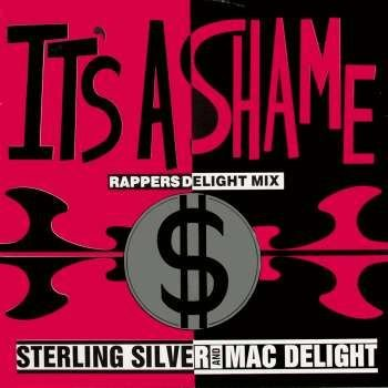 It's A Shame (Rappers Delight Mix)