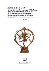 La musique de Shiva : Plaisir et transcendance dans la musique indienne