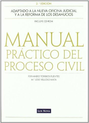 Manual práctico del proceso civil (Monografía) por Fernando Toribios Fuentes
