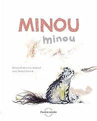 Minou, minou par Marie-Francine Hébert