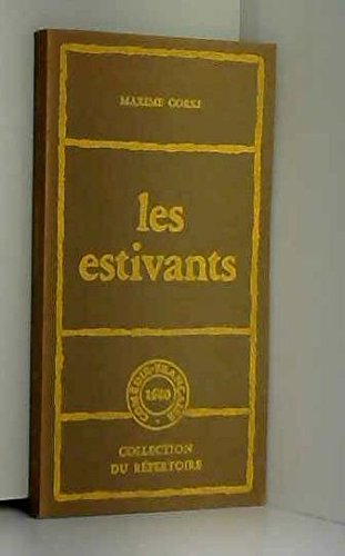 Les estivants : Pièce en 4 actes par Maxime Gorki