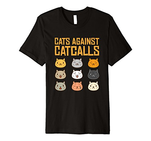 (Funny Katzen gegen catcalls T-Shirt niedliche Feministische Geschenk)