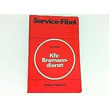 Service-Fibel für den Kfz-Bremsendienst