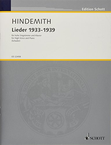 Lieder 1933-1939: hohe Singstimme und Klavier. (Edition Schott)