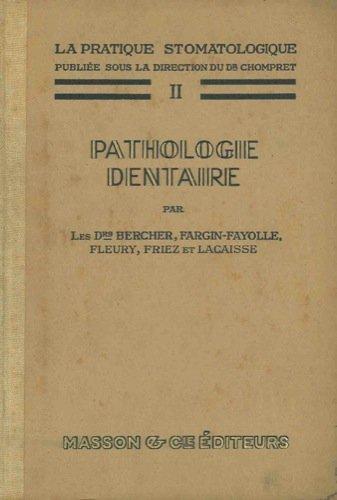Pathologie dentaire.