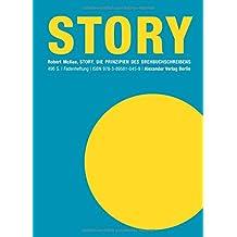 Story: Die Prinzipien des Drehbuchschreibens