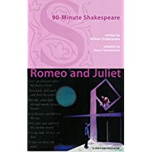 90-minute Shakespeare: Romeo and Juliet  (The Young Actors Series) (English Edition)