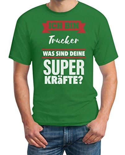 Geschenke für Trucker - Ich bin Trucker was sind deine Superkräfte ? T-Shirt Grün