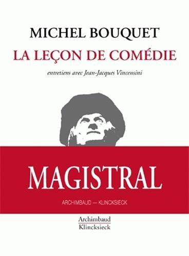 La leçon de comédie par Michel Bouquet