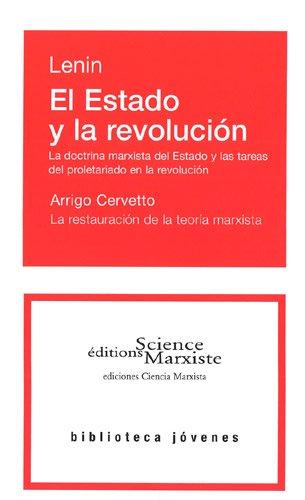 El Estado Y la Revolucion. la Doctrina Marxista Del Estado Y Las Tareas Del Proletariado en la Revol