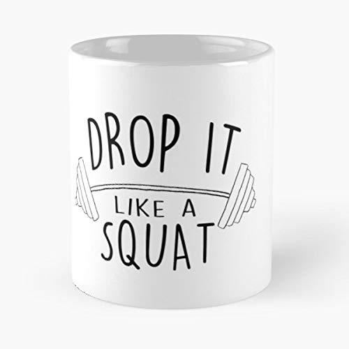 Fitness Squat Drop It Like A Muscles - Best Gift Coffee Mugs 11 Oz - Beste Drop