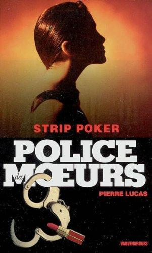 Police des moeurs nº163 Strip poker