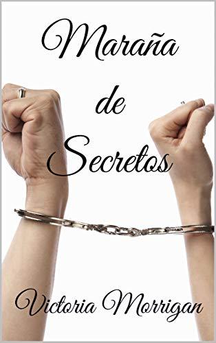 Maraña de secretos de Victoria Morrigan