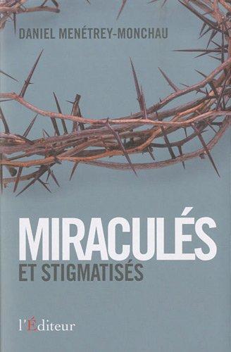 Miraculés et stigmatisés