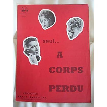 Dossier de presse de Seul… A corps perdu (1962) – Film de Jean Maley avec Gisèle Pascal, Yves Massard – Photos n&b, scénario + synopsis en anglais – Bon état.