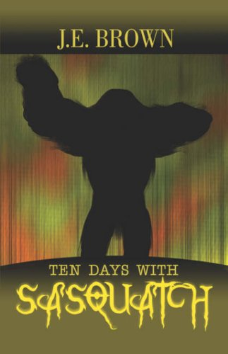 Ten Days with Sasquatch Cover Image
