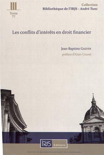 Les conflits d'intérêts en droit financier