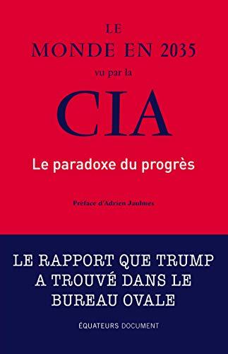 Le monde en 2035 vu par la CIA par National intelligenc Etats-unis