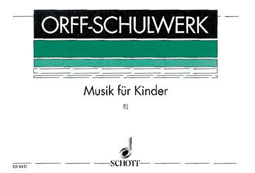 Schulwerk Vol. 3 (Ted.) (Keetman) Piano