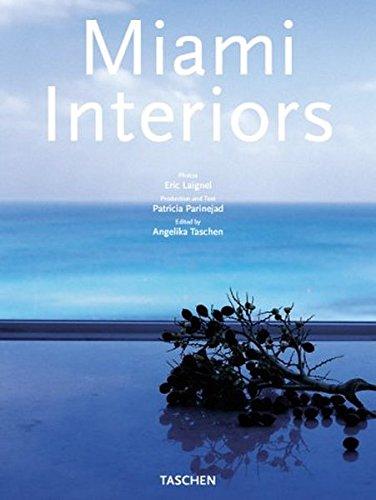 Intérieurs de Miami (en allemand/anglais/français) par Patricia Parinejad