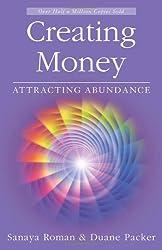 Creating Money: Attracting Abundance