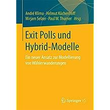 Exit Polls und Hybrid-Modelle: Ein neuer Ansatz zur Modellierung von Wählerwanderungen
