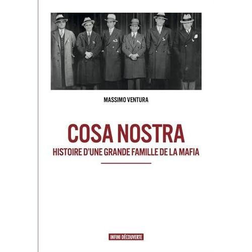 Cosa Nostra - Histoire d'une grande famille de la mafia