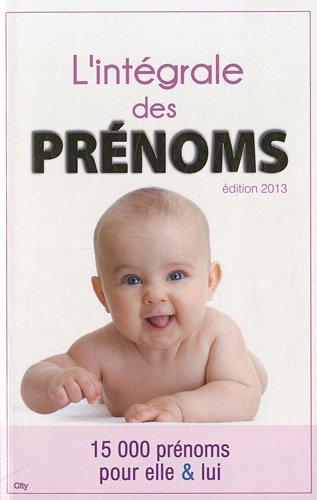L'intégrale des prénoms 2012-2013