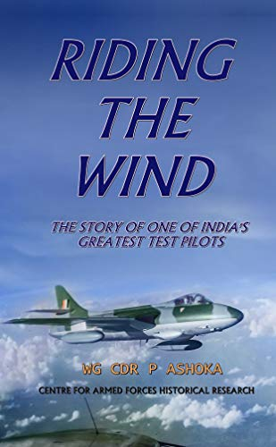 Riding the Wind: A Test Pilot's Story