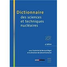 Dictionnaire des sciences et techniques nucléaires