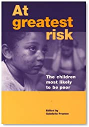 At Greatest Risk: The Children Most Likely to be Poor