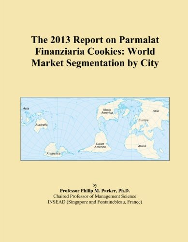 the-2013-report-on-parmalat-finanziaria-cookies-world-market-segmentation-by-city