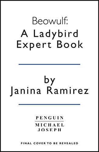 Beowulf: A Ladybird Expert Book (The Ladybird Expert Series, Band 26)