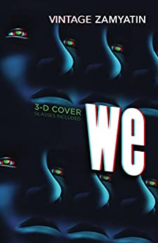 We: Introduction by Will Self by [Zamyatin, Yevgeny]