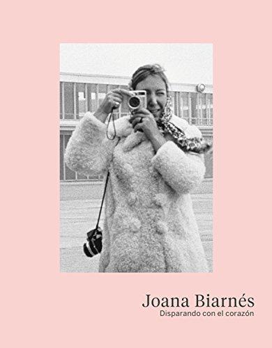 Joana Biarnés. Disparando con el corazón