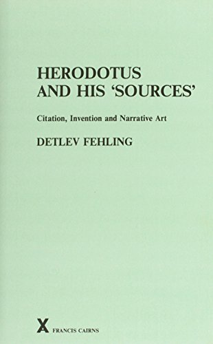 Price comparison product image Herodotus and His 'Sources': Citation,  Invention and Narrative Art (ARCA (Classical & Medieval Texts,  Papers & Monographs))