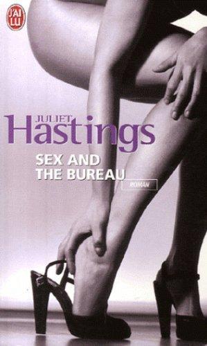 Sex and the bureau de Hastings. Juliet (2007) Poche